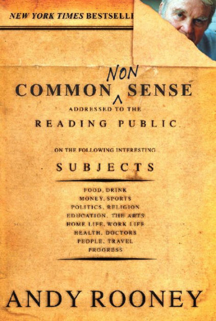 Common Nonsense By Andy Rooney Publicaffairs