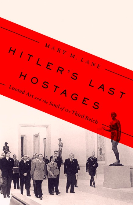 Hitler's Last Hostages by Mary Lane